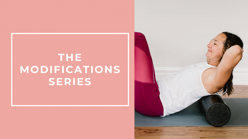The Pilates Modifications Series