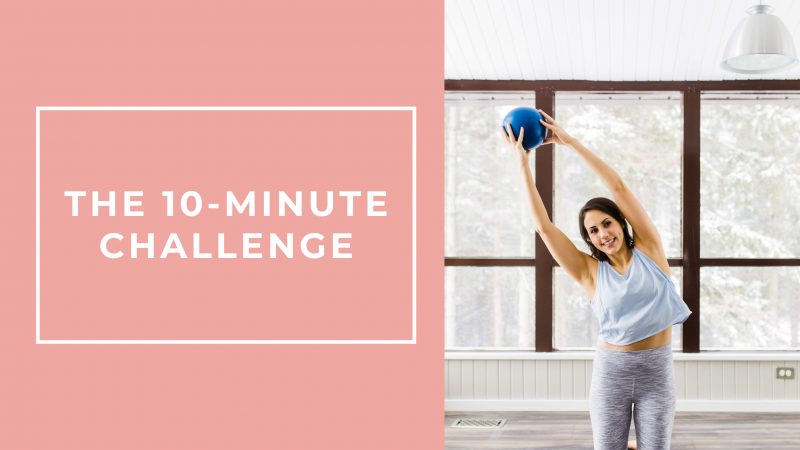 The 10-Minute Challenge
